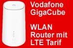 Vodafone GigaCube - WLAN Router und LTE Tarif